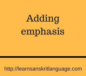 Adding emphasis