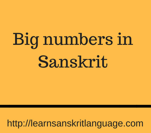 Big numbers in Sanskrit