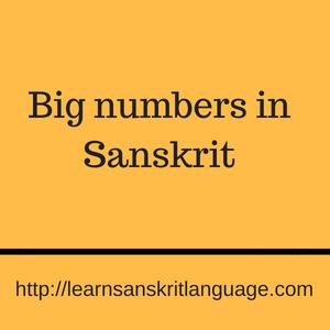 Big numbers in Sanskrit