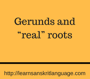 """Gerunds and """"real"""" roots"""