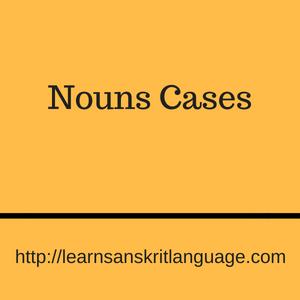 Nouns Cases