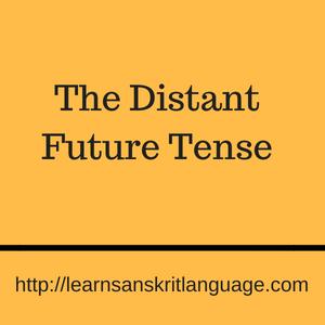 The Distant Future Tense