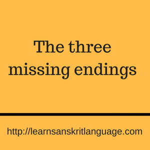The three missing endings